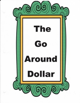 The Go Around Dollar:  Imagine It - Grade 3