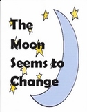 The Moon Seems to Change:  Imagine It - Grade 3
