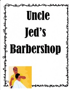 Uncle Jed's Barbershop:  Imagine It  Grade 3