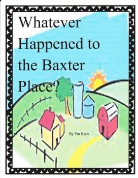 Whatever Happened to the Baxter Place? Imagine It Grade 3