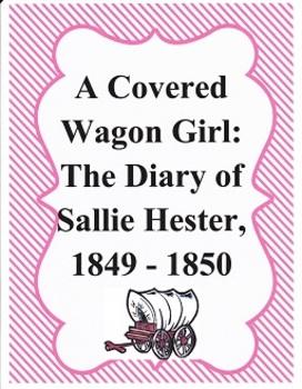 A Covered Wagon Girl:  Imagine It, Grade 4