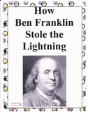 How Ben Franklin Stole the Lightning:  Imagine It, Grade 4