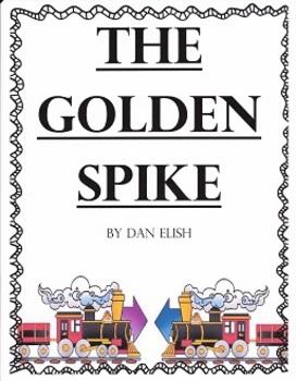 The Golden Spike Imagine It Grade 4