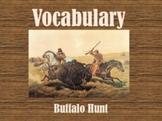 Imagine It! - Grade 5- Buffalo Hunt Vocabulary PowerPoint