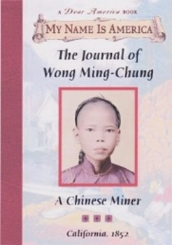 The Journal of Wong Ming-Chung - A Chinese Miner:  Imagine It Grade 5