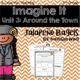 Imagine It Jalapeño Bagels Grade 2 {Editable}