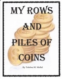 My Rows and Piles of Coins:  Imagine It Grade 4