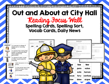 """Imagine It """"Out and About at City Hall""""  Unit 3.4 Reading Focus Wall"""