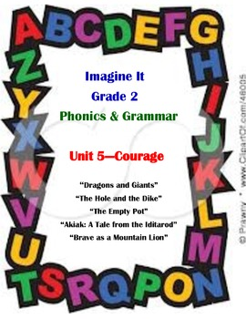 Imagine It Reading Grade 2 Phonics and Grammar Activities Unit 5 Courage