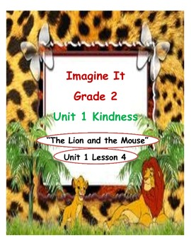 Imagine It Reading Grade 2 Unit 1 Lesson 4 The Lion and the Mouse Supplementals