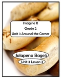 Imagine It Reading Grade 2 Unit 3 Lesson 3 Jalapeno Bagels Supplementals
