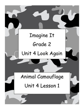Imagine It Reading Grade 2 Unit 4 Lesson 1 Animal Camouflage Supplementals