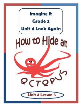 Imagine It Reading Grade 2 Unit 4 Lesson 3 How to Hide an Octopus Supplementals