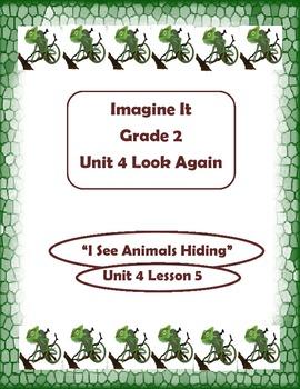Imagine It Reading Grade 2 Unit 4 Lesson 5 I See Animals Hiding Supplementals