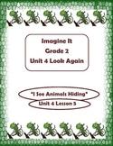 Imagine It Reading Grade 2 Unit 4 Lesson 5 I See Animals H