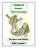 Imagine It Reading Grade 2 Unit 5 Lesson 1 Dragons and Giants Supplementals