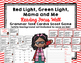 """Imagine It """"Red Light, Green Light, Mama and Me""""  Unit 3.1"""