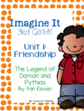 Imagine It The Legend of Damon and Pythias Grade 3 {Editable}