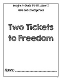 Imagine It! - Two Tickets to Freedom