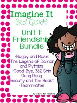 Imagine It Unit 1 Friendship Grade 3 {Editable}