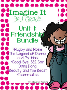 Imagine It Unit 1 Friendship Grade 3 {Editable}
