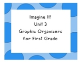 Imagine It! Unit 3 Graphic Organizers for First Grade
