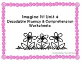 Imagine It! Unit 4 - Decodable Fluency & Comprehension