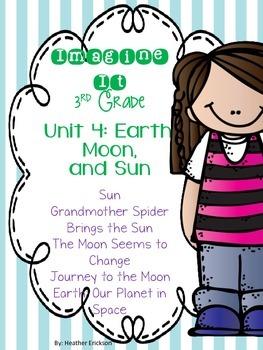 Imagine It Unit 4 Earth, Moon, and Sun Grade 3 {Editable}