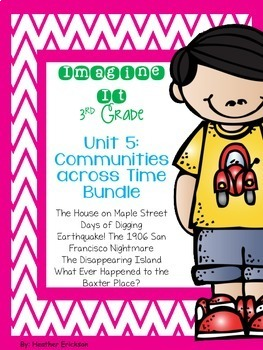 Imagine It Unit 5 Communities across Time Grade 3 {Editable}