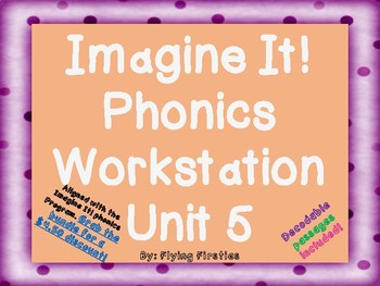 Imagine It Unit 5 Phonics Workstations