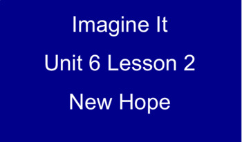 Imagine It Unit 6 Lesson 2 New Hope