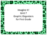 Imagine It! Unit 7 Graphic Organizers First Grade
