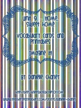 Imagine It Unit 9 - Home Sweet Home Vocabulary Cards and Extension Activities
