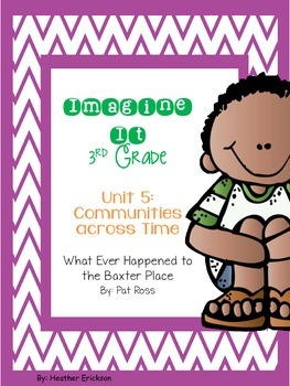 Imagine It What Ever Happened to the Baxter Place Grade 3 {Editable}
