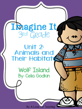 Imagine It Wolf Island Grade 3 {Editable}