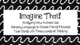 Imagine That! Imagery & Sensory Language Mini Lesson & Tas