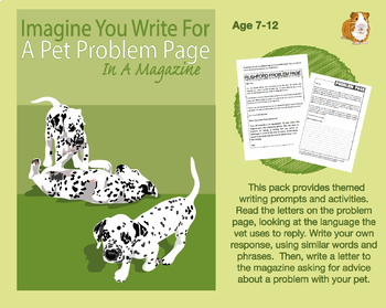 Imagine That You Write For A Pet Problem Page In A Magazine (7-11 years)