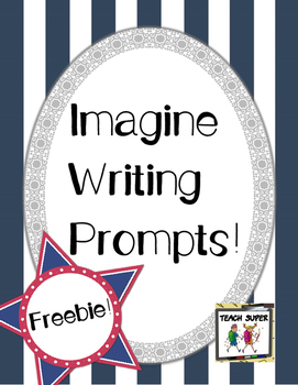 Free Imagine Writing Prompts