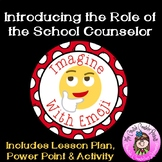 Imagine with Emoji: Introducing the School Counselor Guidance Orientation Lesson