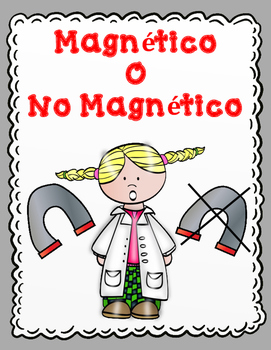 Imanes Magnetico o No Magnetico:  Sort It Out Spanish Acti
