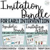 Imitating Actions and Sounds Bundle for Early Intervention