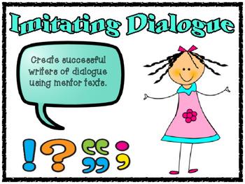 Imitating Dialogue Using Mentor Texts Printables and PowerPoint Presentation