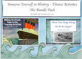 Immerse Yourself in History - Titanic Activities The Bundle Pack