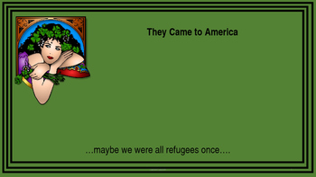 Immigrants and Refugees- They Came To America