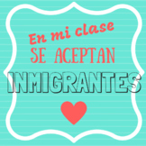 Immigrants are welcome in my class/En mi clase se aceptan