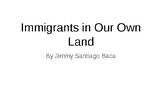 Immigrants in Our Own Land Vocabulary