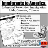 Immigrants to America in the IR (1800s)- Irish, Gernan, Chinese