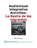 Immigration Audiovisual Interpretive Activities: La Bestia