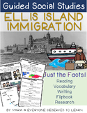 Guided Social Studies: Immigration Ellis Island 5W's and How