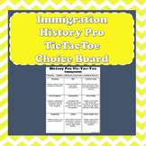 Immigration - History Pro Tic-Tac-Toe Differentiation Choice Board